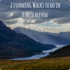 2 walks/hikes to do in Kinlochleven this summer